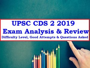 ANALYSIS OF BIOLOGY PAPER OF CDS 2 2019