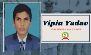 Our Selected Candidate Vipin Yadav in Navy SSR