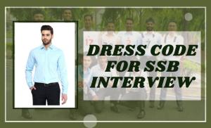 Dress Code For SSB Interview