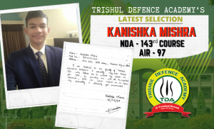 RECENT SELECTION OF TRISHUL DEFENCE ACADEMY