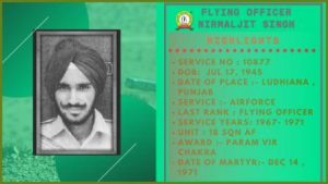 First and only IAF officer who received ParamVir Chakra – Flying officer Nirmal Jit Singh