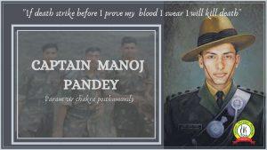 A hero of Khalubar  post – Captain Manoj Pandey