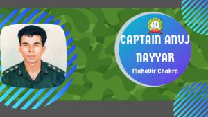 Another Hero of Kargil – Captain Anuj Nayyar