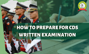How to Prepare For CDS Written Examination