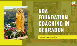 NDA Foundation Coaching In Dehradun