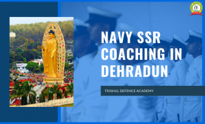Navy SSR Coaching In Dehradun