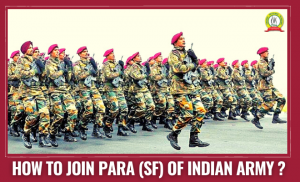 How To Join PARA (SF) In Indian Army