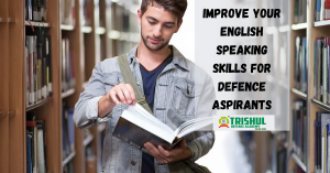 How to improve english speaking skills for defence aspirants