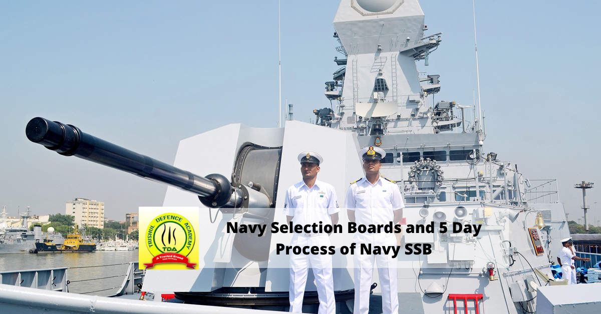 know all about the Navy Selection Board and 5 Day Process of Navy SSB..