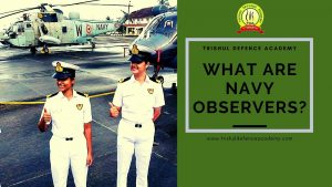 What Are Navy Observers?