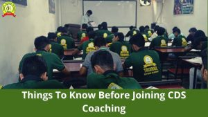 Things To Know Before Joining CDS Coaching