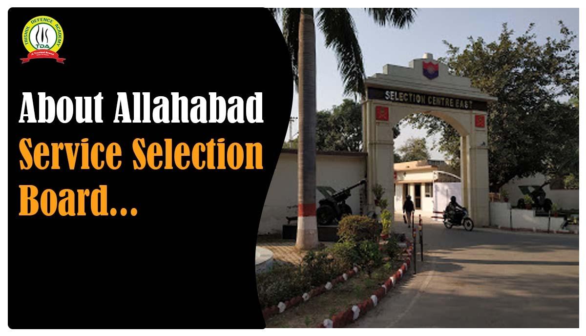 Allahabad Service Selection Board