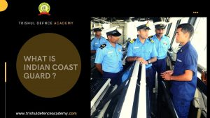 What Is Indian Coast Guard ? – An Introduction