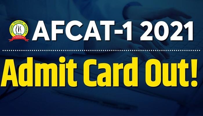AFCAT 1 2021 Admit Card