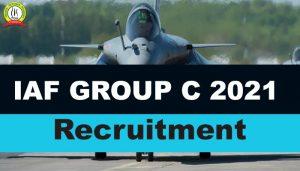 IAF Group C Civilian Recruitment 2021