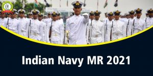 Indian Navy MR Merit List 2021 : Check Out Result For PFT
