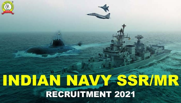 Indian Navy SSR/MR 2021 Recruitment