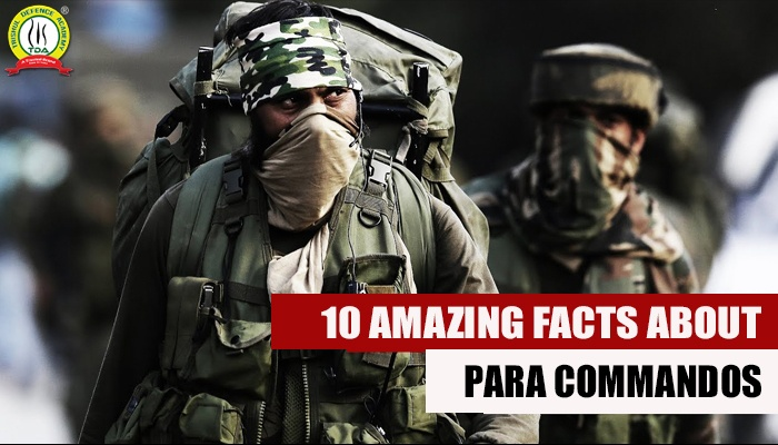 10 AMAZING FACTS ABOUT PARA COMMANDOS