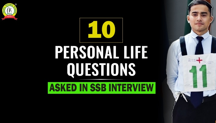 10 Personal Life Questions Asked in SSB Interview