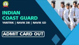 Indian Coast Guard Yantrik/Navik Admit Card