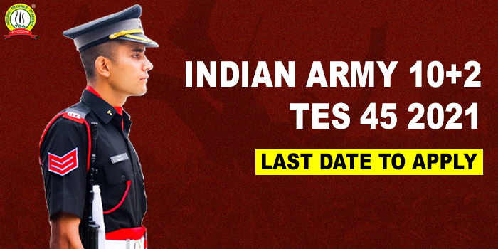 Indian Army 10+2 TES 45 2021