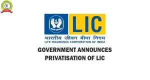 Govt Denies Privatisation of LIC
