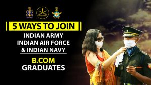 How to Join Defence Services for B.Com Graduates