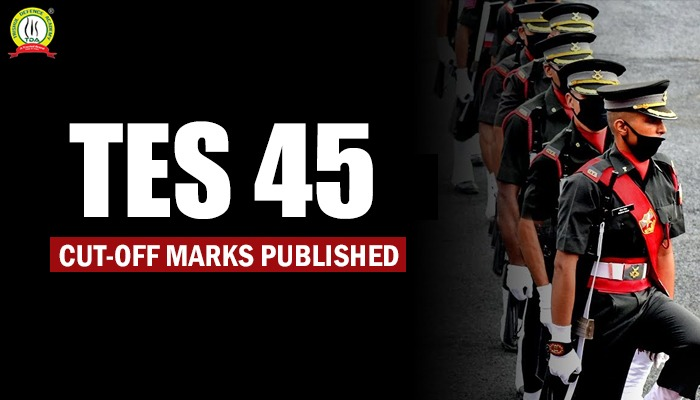 TES 45 Cut Off Marks Indian Army