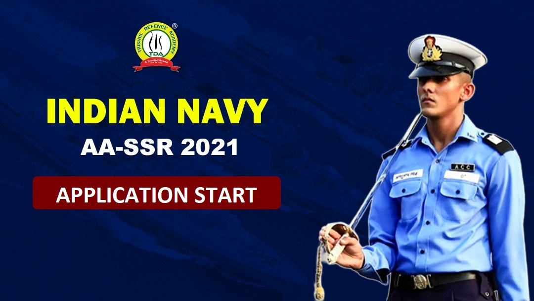 Indian Navy SSR/AA 2021 Application starts for August 2021
