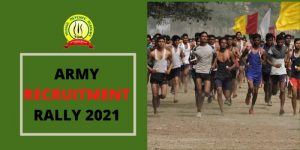 Army Recruitment Rally 2021 Notification