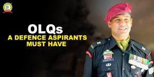 Officer Like Qualities A Defence Aspirant Must Have