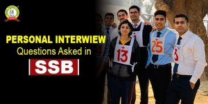 Personal Interview Questions Asked In SSB