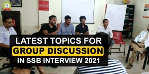 Latest Group Discussion Topics For SSB 2021