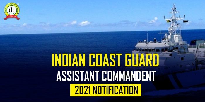 Indian Coast Guard Assistant Commandant 2021