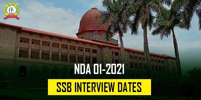 NDA 1 2021 SSB Interview Dates
