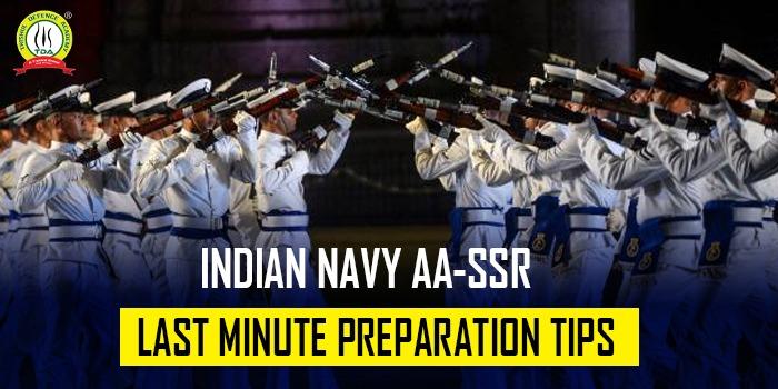 Indian Navy AA/SSR 2021 Preparation Tips