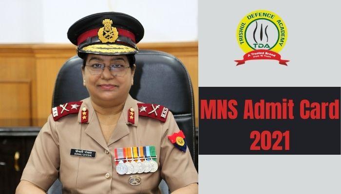 MNS Admit Card 2021