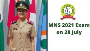 MNS 2021 Exam Date 28th July 2021