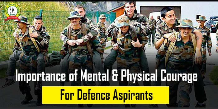 Importance of Mental & Physical Courage