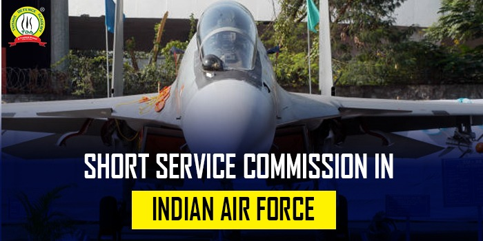 Short Service Commission In Indian Air Force