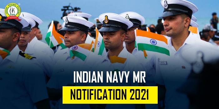 Indian Navy MR Notification 2021