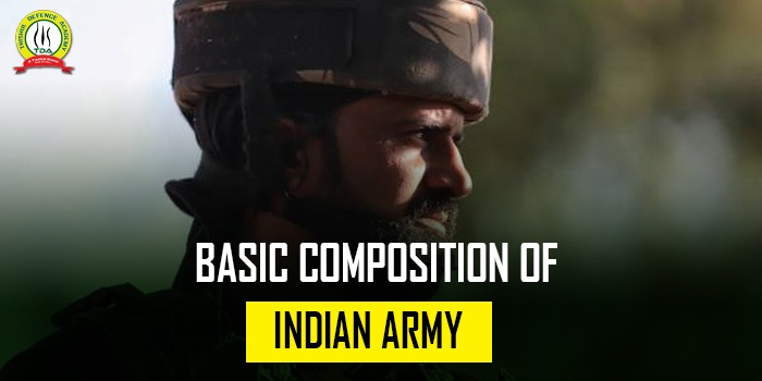 Composition Of Indian Army