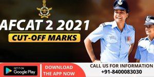 AFCAT 2 2021 Expected Cut Off | AFCAT Previous Year Cut Off