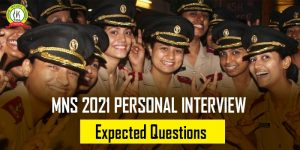 MNS 2021 Personal Interview Expected Questions