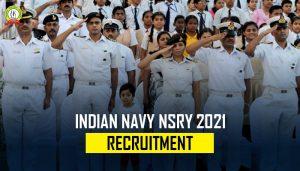 Indian Navy NSRY 2021 Recruitment