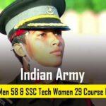 Indian Army SSC Tech Men 58 & SSC Women 29