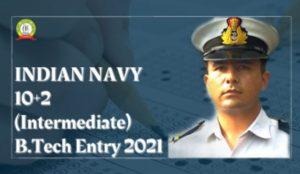 Indian Navy 10+2 B.Tech Entry Scheme 2022 Notification