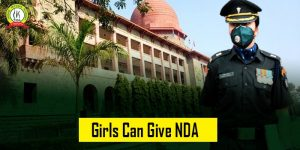 Girl Candidates Can Give NDA Exam In 2022