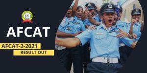 AFCAT 2 2021 Result Declared | AFCAT 2 2021 Cut Off