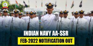 Indian Navy AA/SSR Feb 2022 Notification